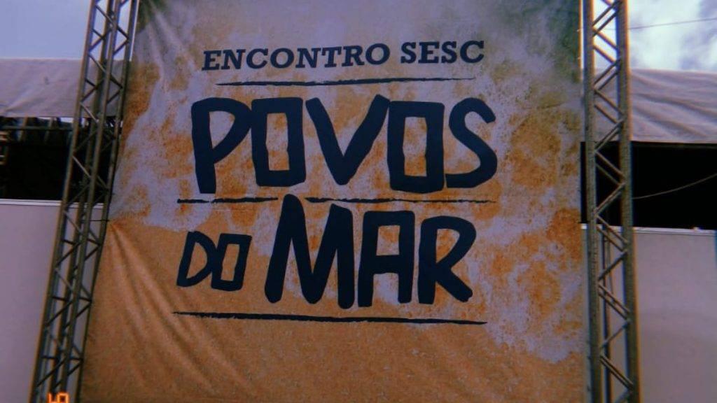 Povos do Mar: um encontro entre cultura e saberes nativos do Ceará