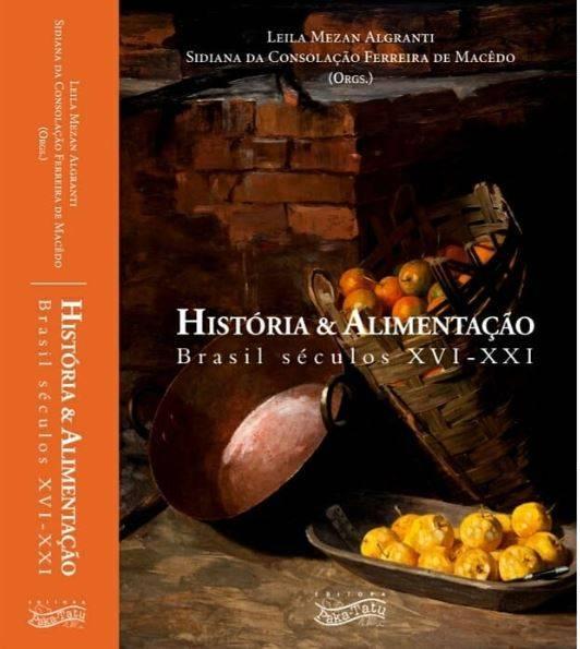 """Iniciada a pré-venda do livro """"História & Alimentação: Brasil século XVI-XXI"""""""